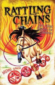 RATTLING CHAINS/CADENAS RUIDOSAS by Nasario García