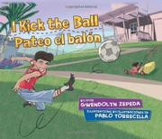 I KICK THE BALL / PATEO EL BALÓN by Gwendolyn Zepeda