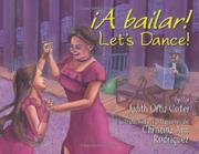 Book Cover for <i>¡A BAILAR!</i> LET'S DANCE!
