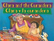 Cover art for CLARA AND THE CURANDERA / <i>CLARA Y LA CURANDERA</i>