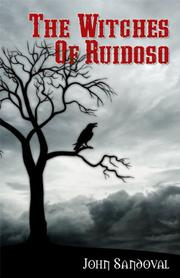 THE WITCHES OF RUIDOSO by John Sandoval