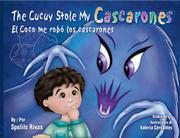 THE CUCUY STOLE MY CASCARONES / EL COCO ME ROBO LOS CASCARONES by Spelile Rivas