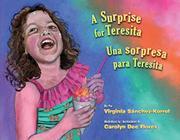 A SURPRISE FOR TERESITA / UNA SORPRESA PARA TERESITA by Virginia Sánchez-Korrol