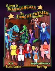 EL TORNEO DE TRABALENGUAS / THE TONGUE TWISTER TOURNAMENT by Nicolás Kanellos