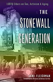 THE STONEWALL GENERATION by Jane Fleishman