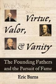 VALOR, VIRTUE, & VANITY by Eric Burns