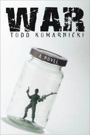 WAR by Todd Komarnicki