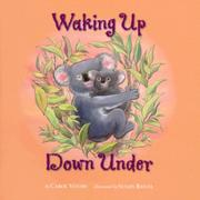 WAKING UP DOWN UNDER by Carol Votaw
