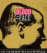 BLOOD IN THE FACE by James Ridgeway