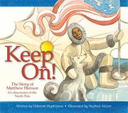 KEEP ON! by Deborah Hopkinson