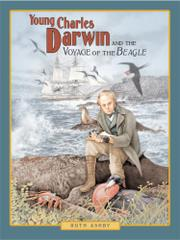 Cover art for YOUNG CHARLES DARWIN AND THE VOYAGE OF THE BEAGLE
