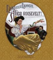 Cover art for MIND YOUR MANNERS, ALICE ROOSEVELT!