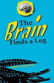 Book Cover for THE BRAIN FINDS A LEG