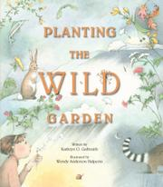 Cover art for PLANTING THE WILD GARDEN