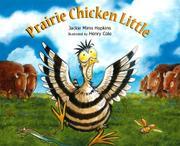 PRAIRIE CHICKEN LITTLE by Jackie Mims Hopkins