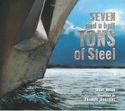 SEVEN AND A HALF TONS OF STEEL by Janet Nolan