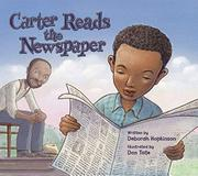 CARTER READS THE NEWSPAPER by Deborah Hopkinson