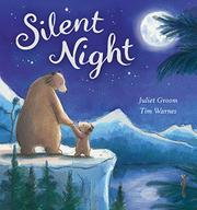 SILENT NIGHT by Juliet Groom