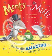 MONTY AND MILLI by Tracey Corderoy