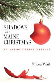 SHADOWS ON A MAINE CHRISTMAS by Lea Wait