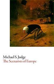SCENARISTS OF EUROPE by Michael S. Judge