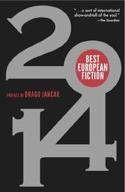 BEST EUROPEAN FICTION 2014 by Drago Jancar