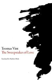 THE SWEEPSTAKES OF LOVE by Toomas Vint