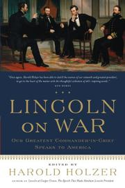 LINCOLN ON WAR by Harold Holzer