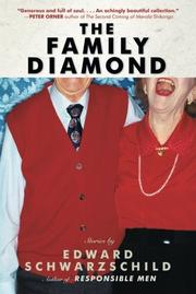 THE FAMILY DIAMOND by Edward Schwarzschild