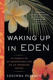 WAKING UP IN EDEN by Lucinda Fleeson