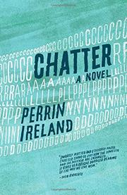 CHATTER by Perrin Ireland