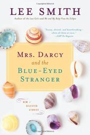 MRS. DARCY AND THE BLUE-EYED STRANGER by Lee Smith