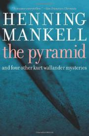 THE PYRAMID by Henning Mankell