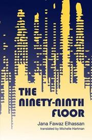 THE NINETY-NINTH FLOOR by Jana Fawaz Elhassan