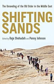 SHIFTING SANDS by Raja Shahadeh
