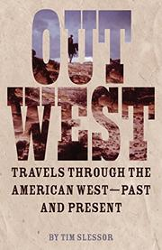 OUT WEST by Tim Slessor