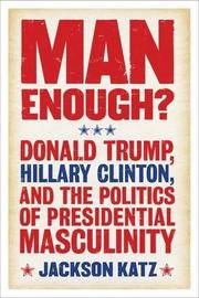 MAN ENOUGH? by Jackson Katz