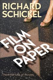 FILM ON PAPER by Richard Schickel