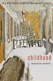 CHILDHOOD by Maksim Gorky