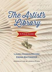 THE ARTIST'S LIBRARY by Laura Damon-Moore