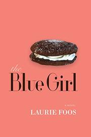 THE BLUE GIRL by Laurie Foos