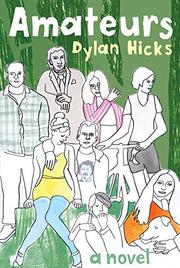 AMATEURS by Dylan Hicks
