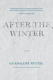AFTER THE WINTER by Guadalupe Nettel