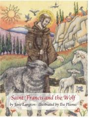 SAINT FRANCIS AND THE WOLF by Jane Langton