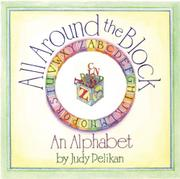 ALL AROUND THE BLOCK by Judy Pelikan