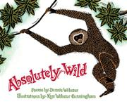ABSOLUTELY WILD by Dennis Webster