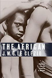 THE AFRICAN by J.M.G. Le Clézio