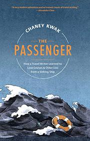 THE PASSENGER by Chaney Kwak