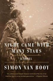 NIGHT CAME WITH MANY STARS by Simon Van Booy