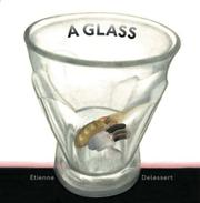 A GLASS by Etienne Delessert